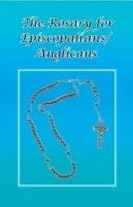 Rosary for Episcopalians / Anglicans