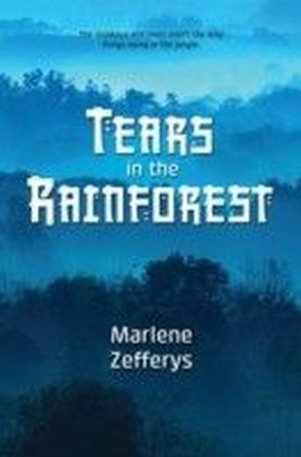 Tears in the Rainforest