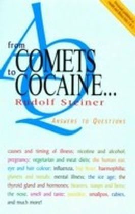 From Comets to Cocaine...