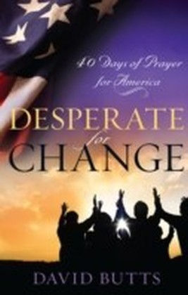 Desperate for Change