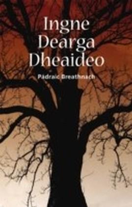 Ingne Dearga Dheaideo