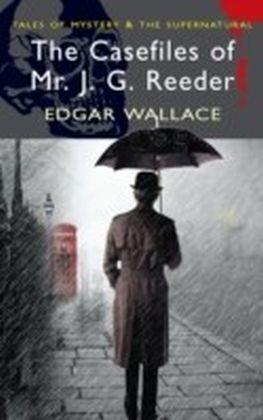 Casefiles of Mr J. G. Reeder