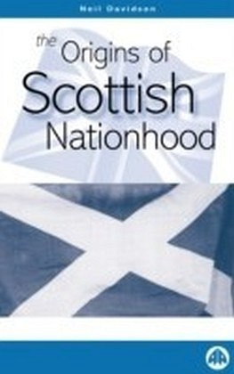 Origins of Scottish Nationhood