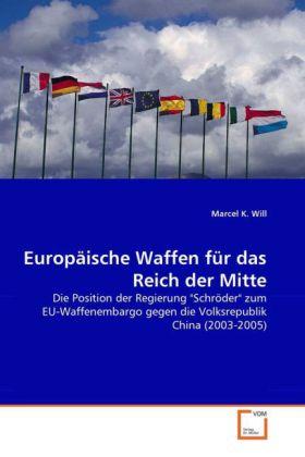 Europäische Waffen für das Reich der Mitte