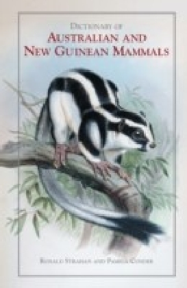 Dictionary of Australian and New Guinean Mammals
