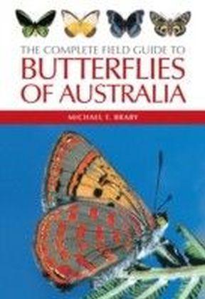 Complete Field Guide to Butterflies of Australia