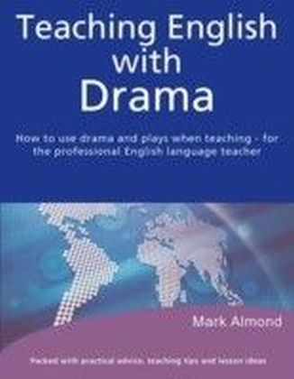 Teaching English with Drama