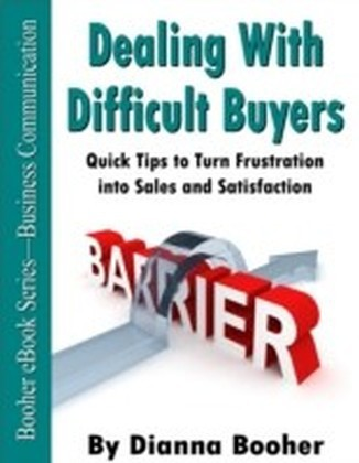 Dealing with Difficult Buyers
