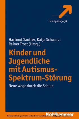 Kinder und Jugendliche mit Autismus-Spektrum-Störung
