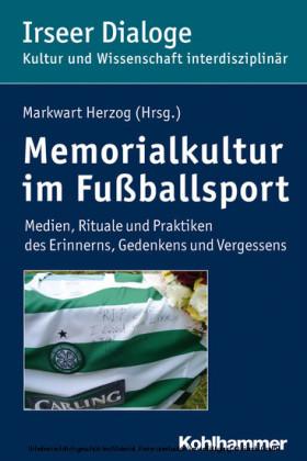 Memorialkultur im Fußballsport