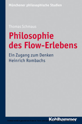 Philosophie des Flow-Erlebens