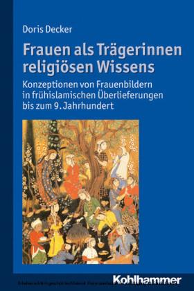 Frauen als Trägerinnen religiösen Wissens