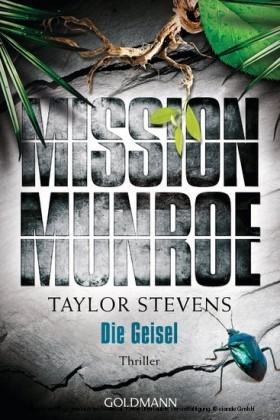Mission Munroe. Die Geisel