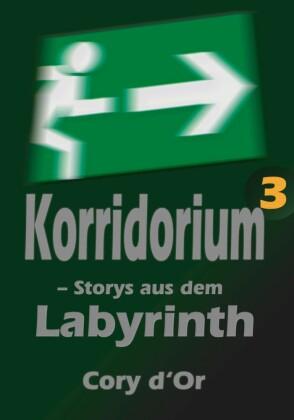 Korridorium - Storys aus dem Labyrinth
