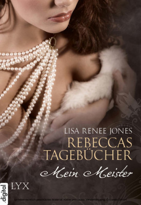Rebeccas Tagebücher - Mein Meister