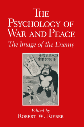 The Psychology of War and Peace