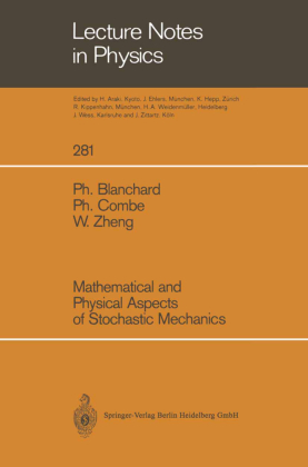 Mathematical and Physical Aspects of Stochastic Mechanics