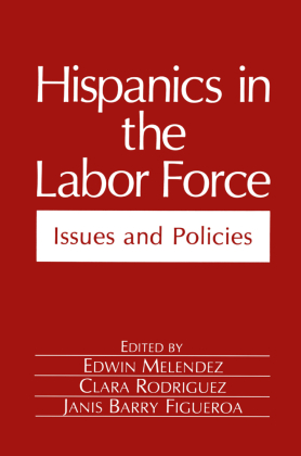 Hispanics in the Labor Force