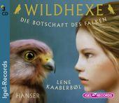 Wildhexe - Die Botschaft des Falken, 3 Audio-CDs
