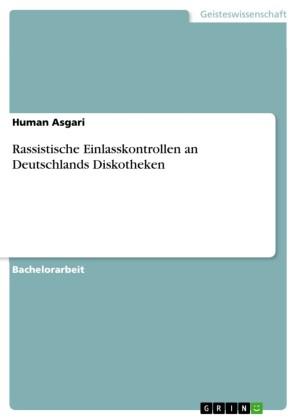 Rassistische Einlasskontrollen an Deutschlands Diskotheken