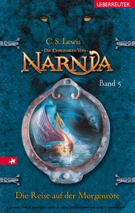Die Chroniken von Narnia - Die Reise auf der Morgenröte (Bd. 5)