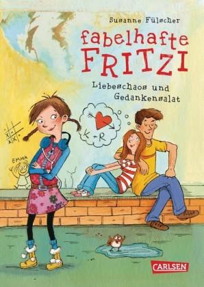 Fabelhafte Fritzi: Fabelhafte Fritzi - Liebeschaos und Gedankensalat