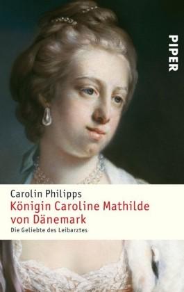 Königin Caroline Mathilde von Dänemark