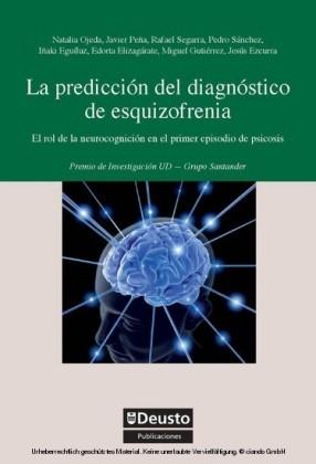 La predicción del diagnóstico de esquizofrenia
