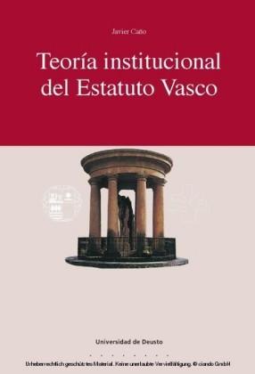 Teoría institucional del estatuto vasco