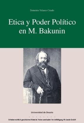 Ética y poder político en M. Bakunin