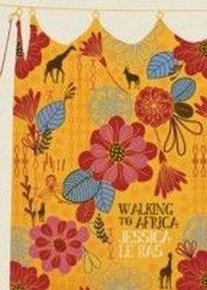 Walking to Africa