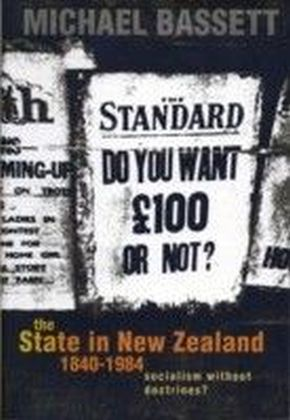 State in New Zealand, 1840-198