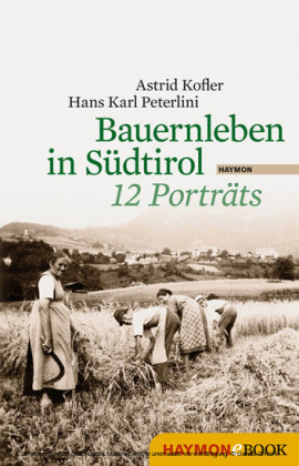 Bauernleben in Südtirol