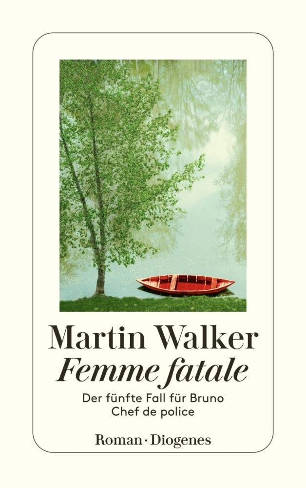 Martin Walker Band 5: Femme fatale