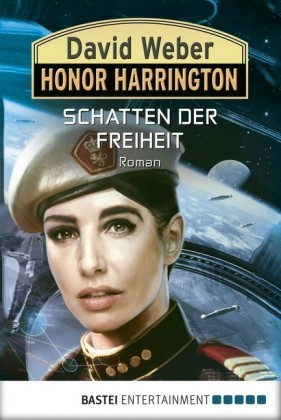Honor Harrington: Schatten der Freiheit