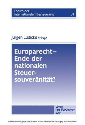 Europarecht - Ende der nationalen Steuersouveränität?