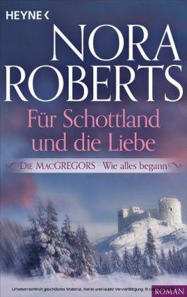 Die MacGregors - Wie alles begann. Für Schottland und die Liebe
