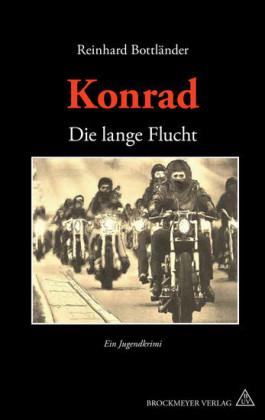 Konrad. Die lange Flucht