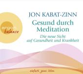 Gesund durch Meditation, Die neue Sicht auf Gesundheit und Krankheit, 3 Audio-CDs Cover