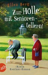 Zur Hölle mit Seniorentellern! Cover