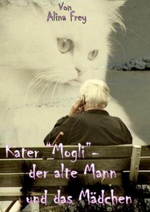 Kater 'Mogli' - der alte Mann und das Mädchen.