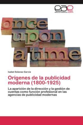 Orígenes de la publicidad moderna (1800-1925)