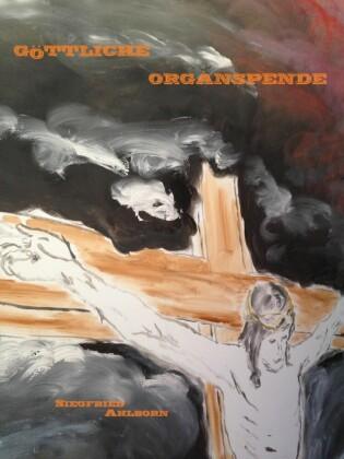 Göttliche Organspende