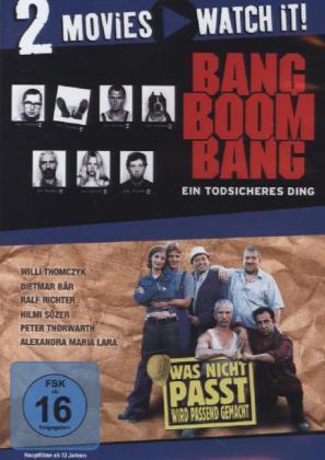 Bang Boom Bang / Was nicht passt, wird passend gemacht