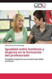 Igualdad entre hombres y mujeres en la formación del profesorado