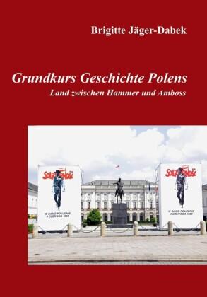Grundkurs Geschichte Polens