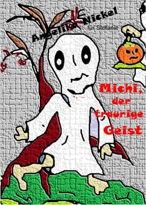 Michi, der traurige Geist