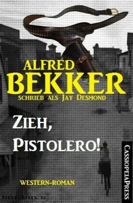 Zieh, Pistolero! (Western-Roman)