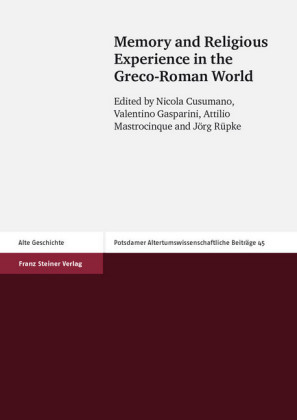 Memory and Religious Experience in the Greco-Roman World