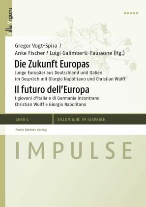 Die Zukunft Europas / Il futuro dell'Europa